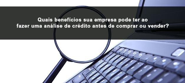 quais-beneficios-de-fazer-uma-analise-de-credito-antes-de-comprar-ou-vender-spcnet