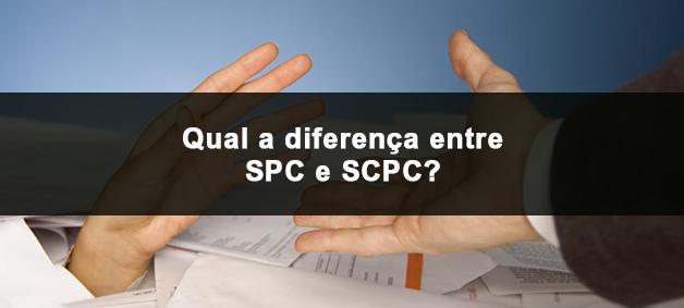 qual-a-diferenca-entre-spc-e-scpc-spcnet