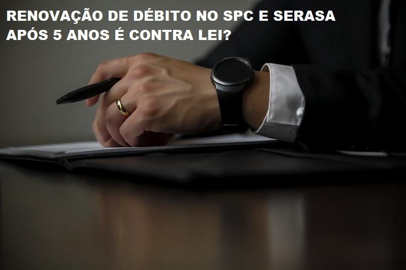 Renovação de débito no SPC e SERASA