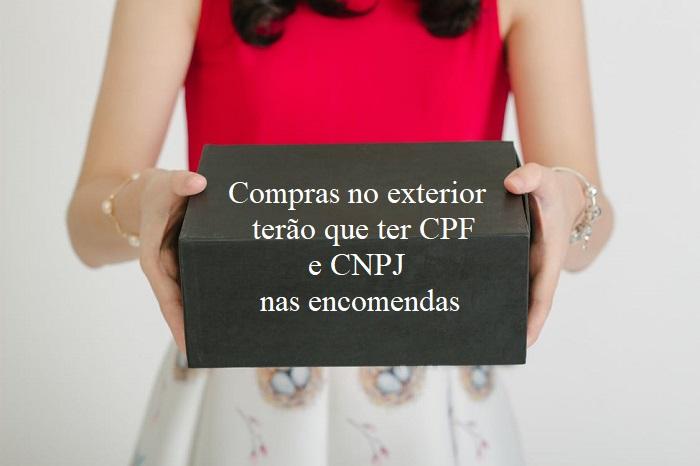 CPF e CNPJ nas encomendas internacionais